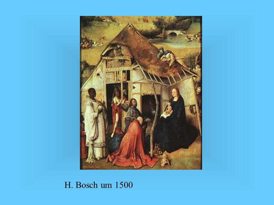 H. Bosch um 1500