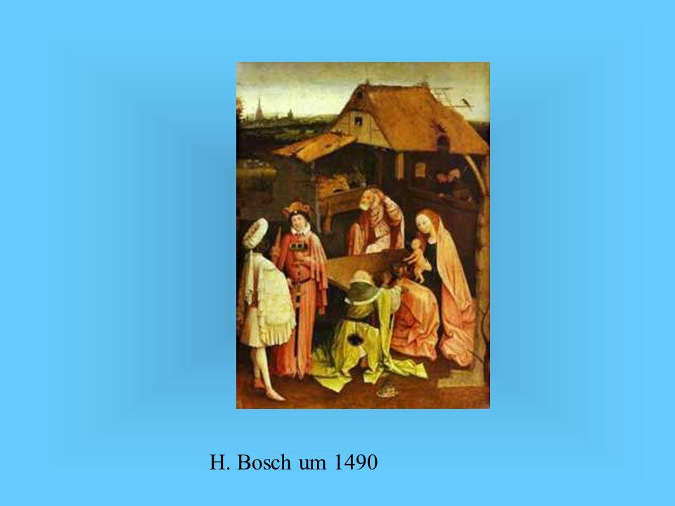 H. Bosch um 1490