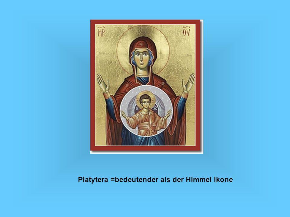 Platytera =bedeutender als der Himmel Ikone