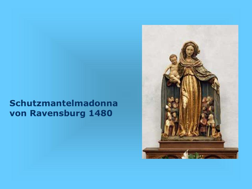 Schutzmantelmadonna von Ravensburg 1480