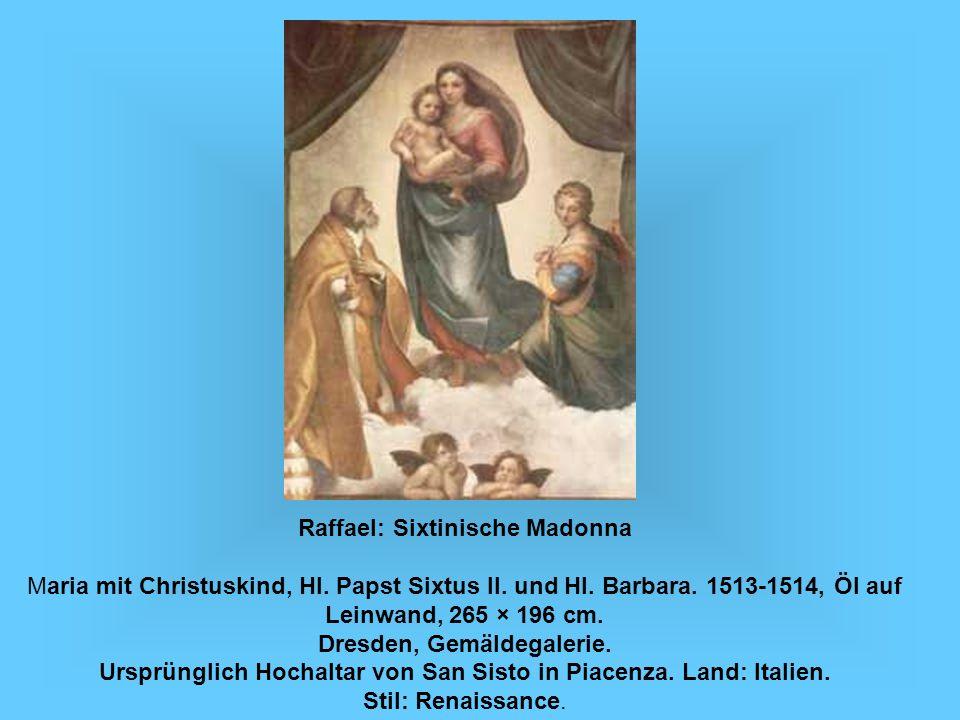 Raffael: Sixtinische Madonna Maria mit Christuskind, Hl
