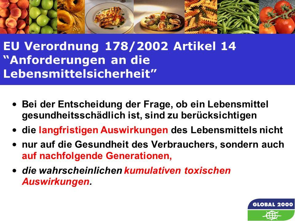 EU Verordnung 178/2002 Artikel 14 Anforderungen an die Lebensmittelsicherheit