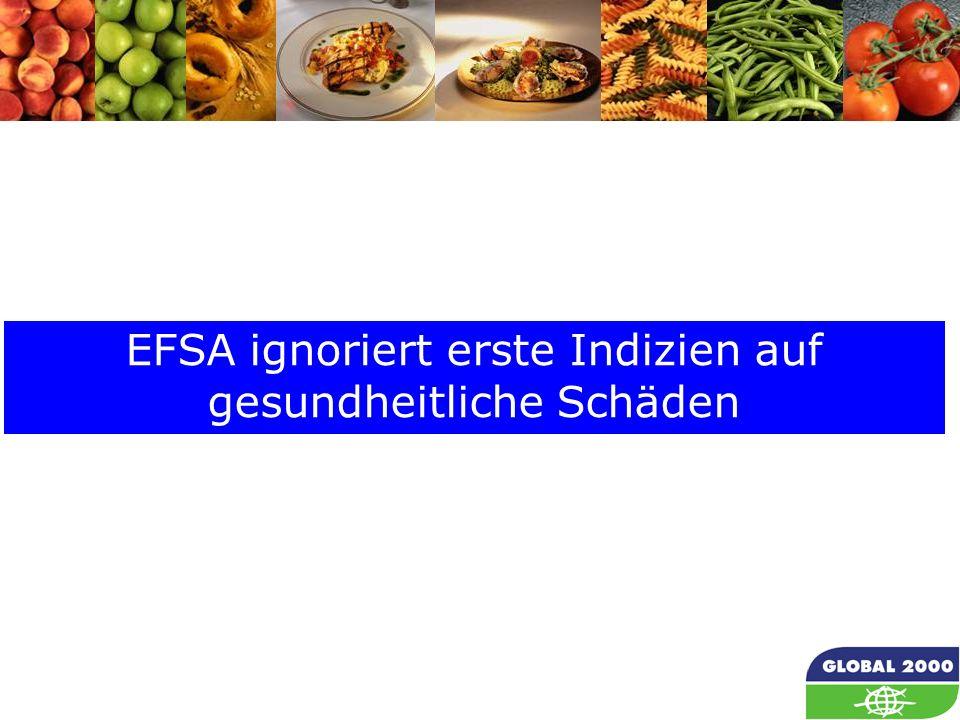 EFSA ignoriert erste Indizien auf gesundheitliche Schäden