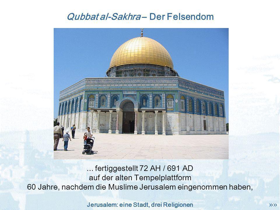 Qubbat al-Sakhra – Der Felsendom