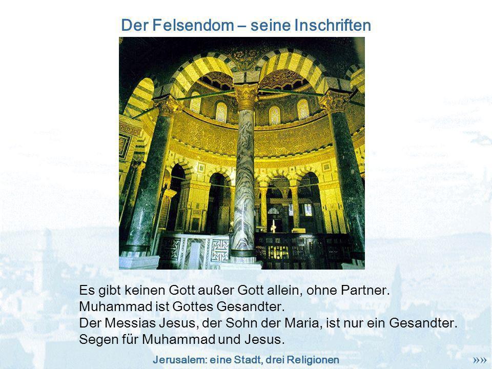 Der Felsendom – seine Inschriften
