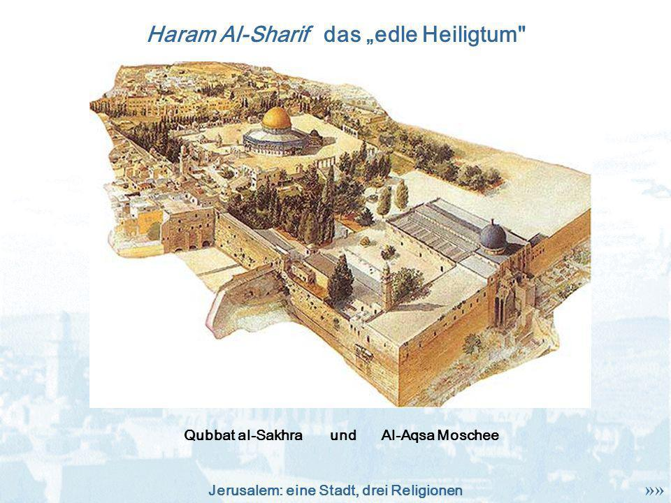 "Haram Al-Sharif das ""edle Heiligtum"