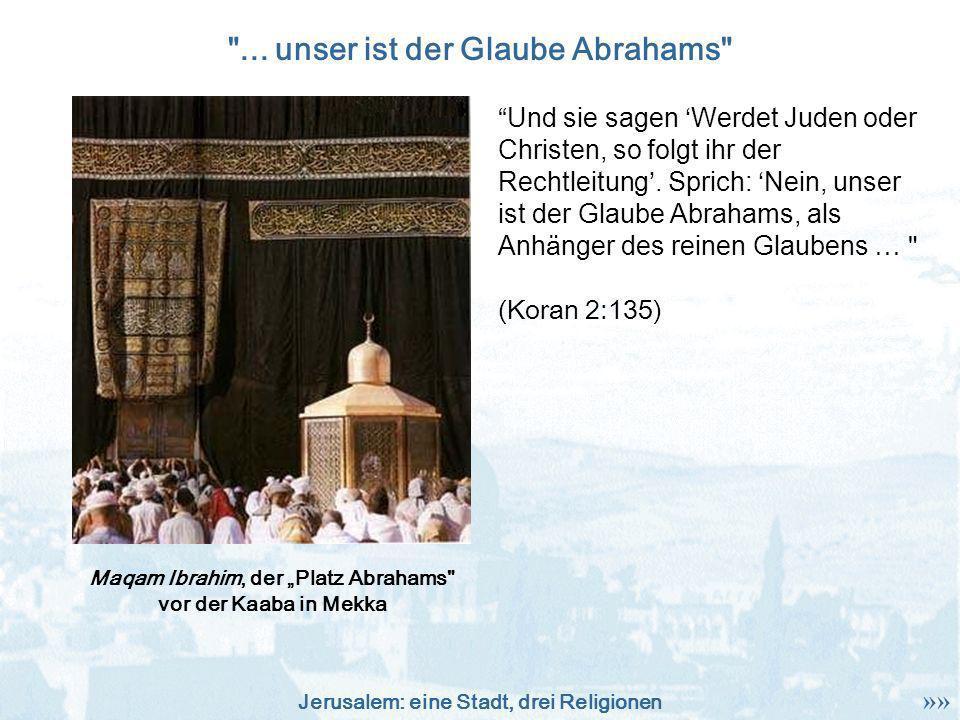 ... unser ist der Glaube Abrahams