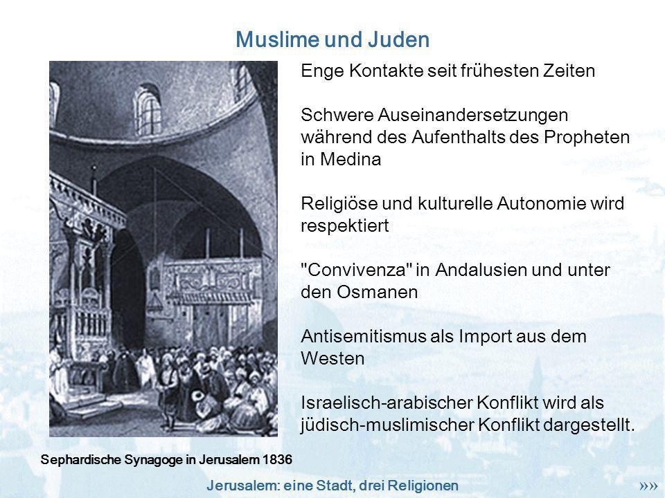 Muslime und Juden Enge Kontakte seit frühesten Zeiten
