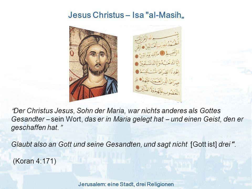 """Jesus Christus – Isa al-Masih"""""""
