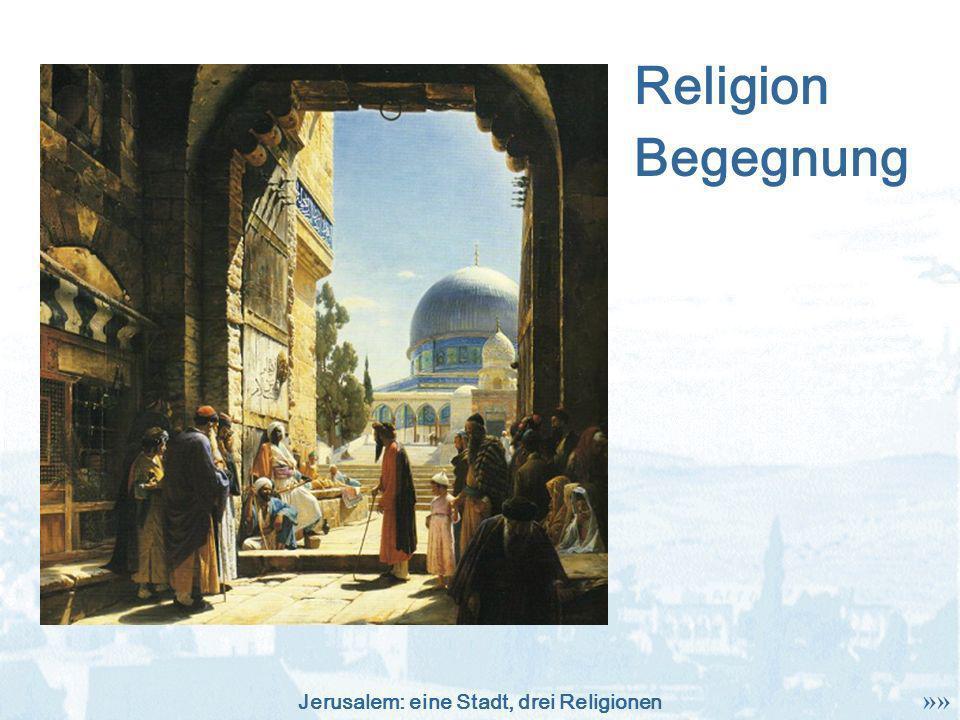 Religion Begegnung »»