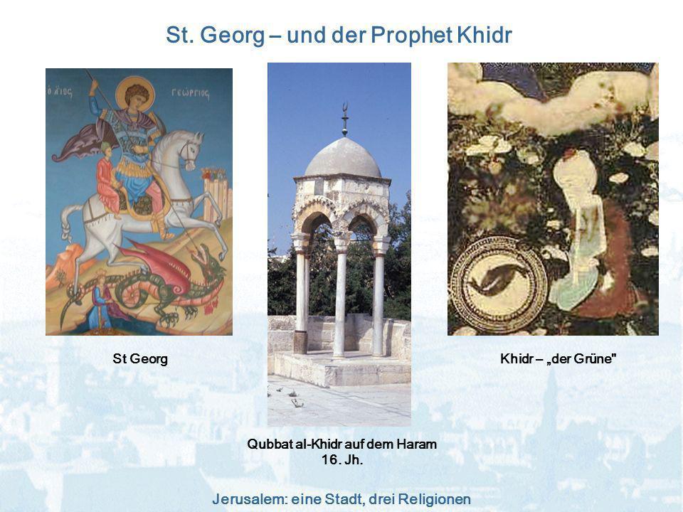 St. Georg – und der Prophet Khidr