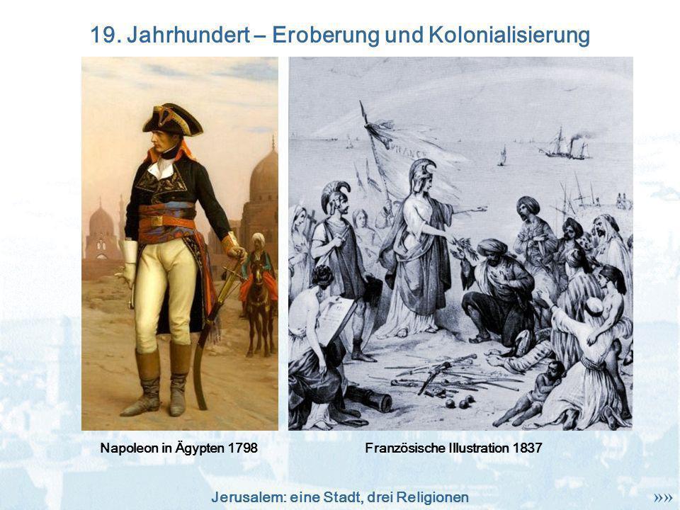19. Jahrhundert – Eroberung und Kolonialisierung