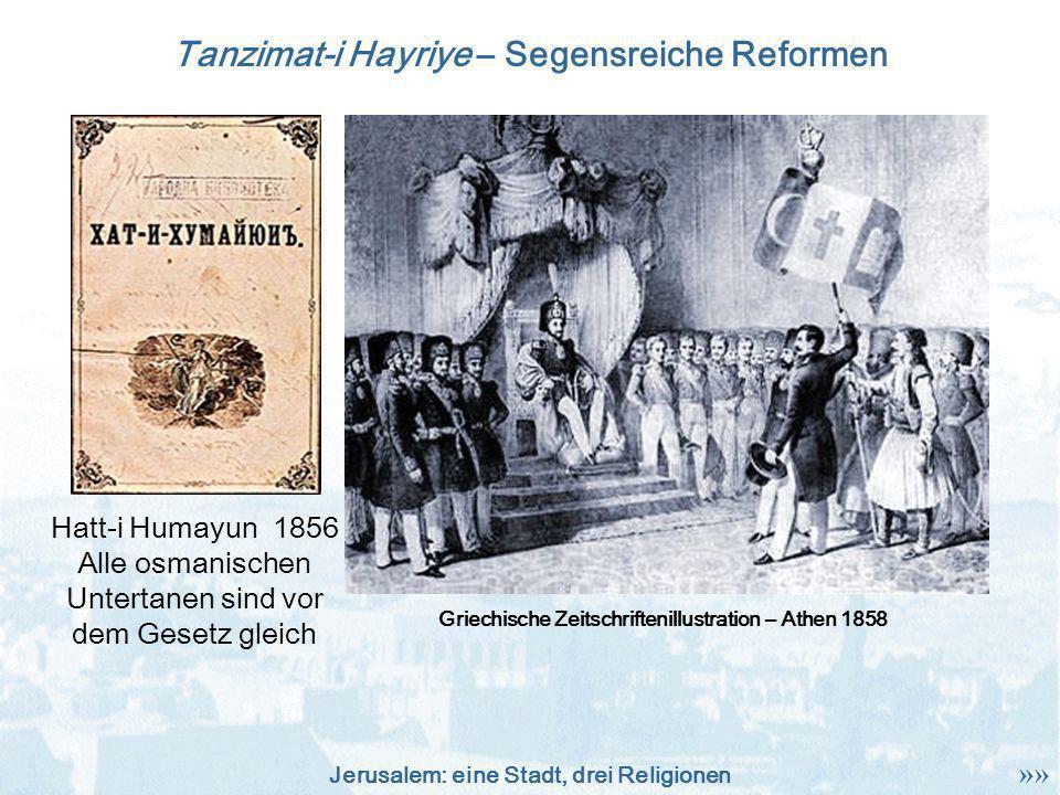 Tanzimat-i Hayriye – Segensreiche Reformen