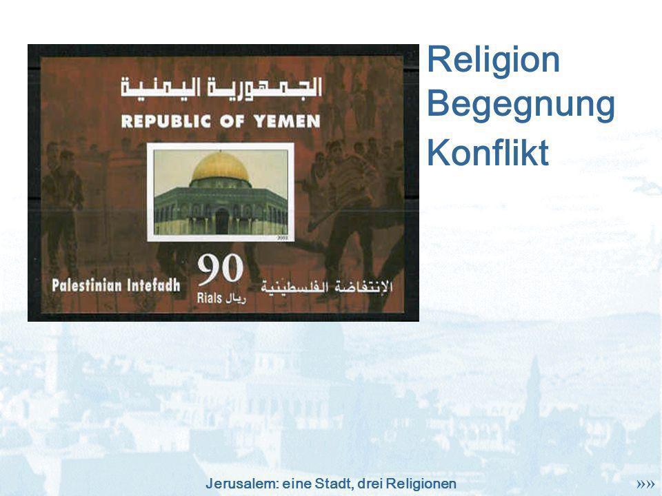 Religion Begegnung Konflikt »»