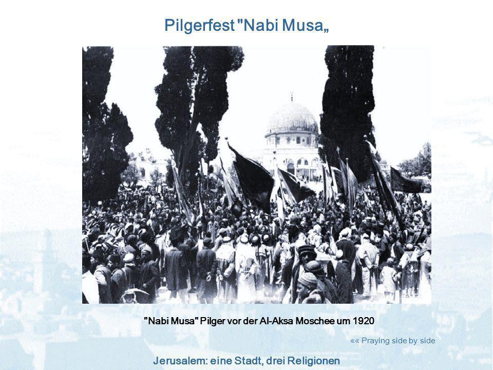 Nabi Musa Pilger vor der Al-Aksa Moschee um 1920