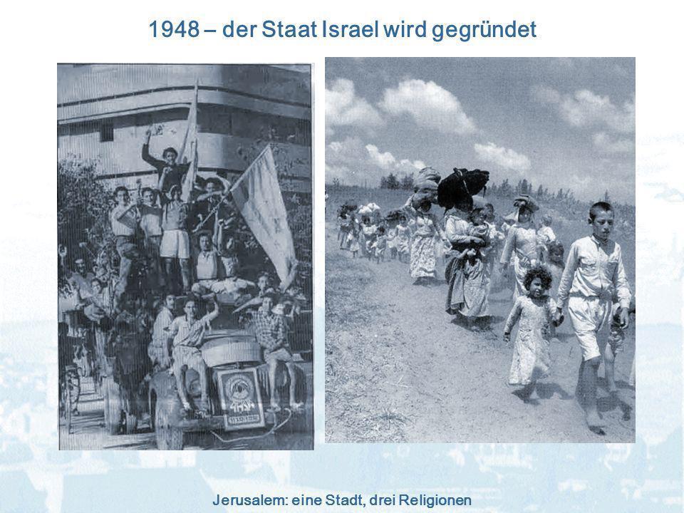 1948 – der Staat Israel wird gegründet