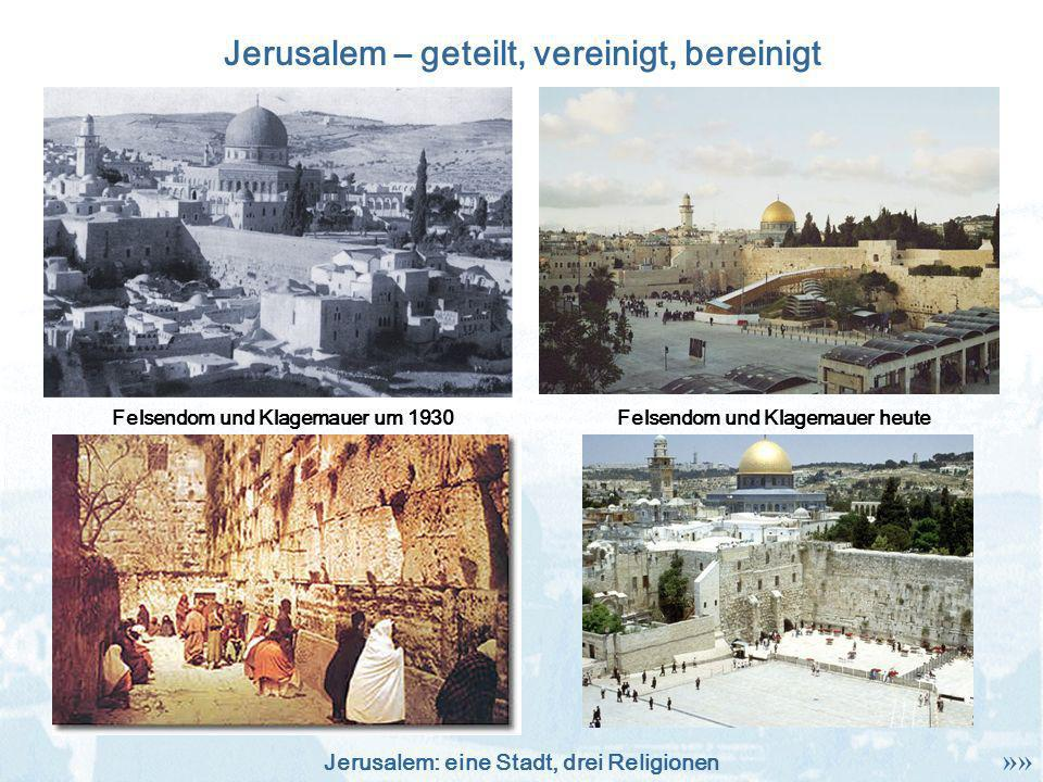 Jerusalem – geteilt, vereinigt, bereinigt