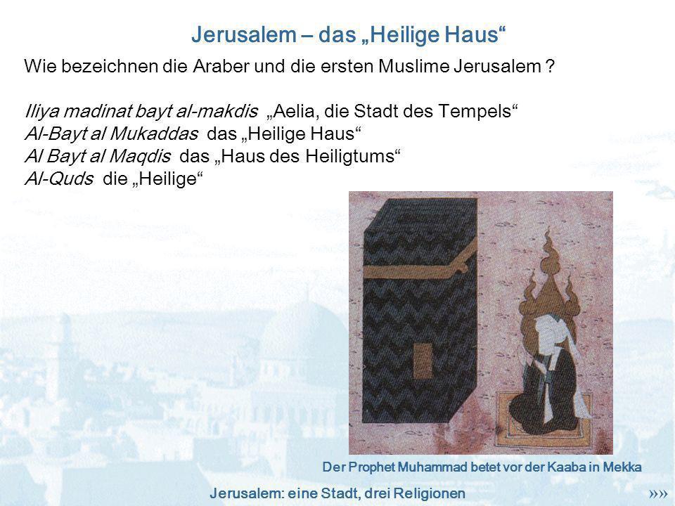 """Jerusalem – das """"Heilige Haus"""