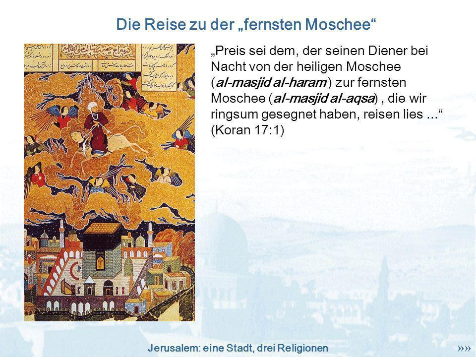 """Die Reise zu der """"fernsten Moschee"""