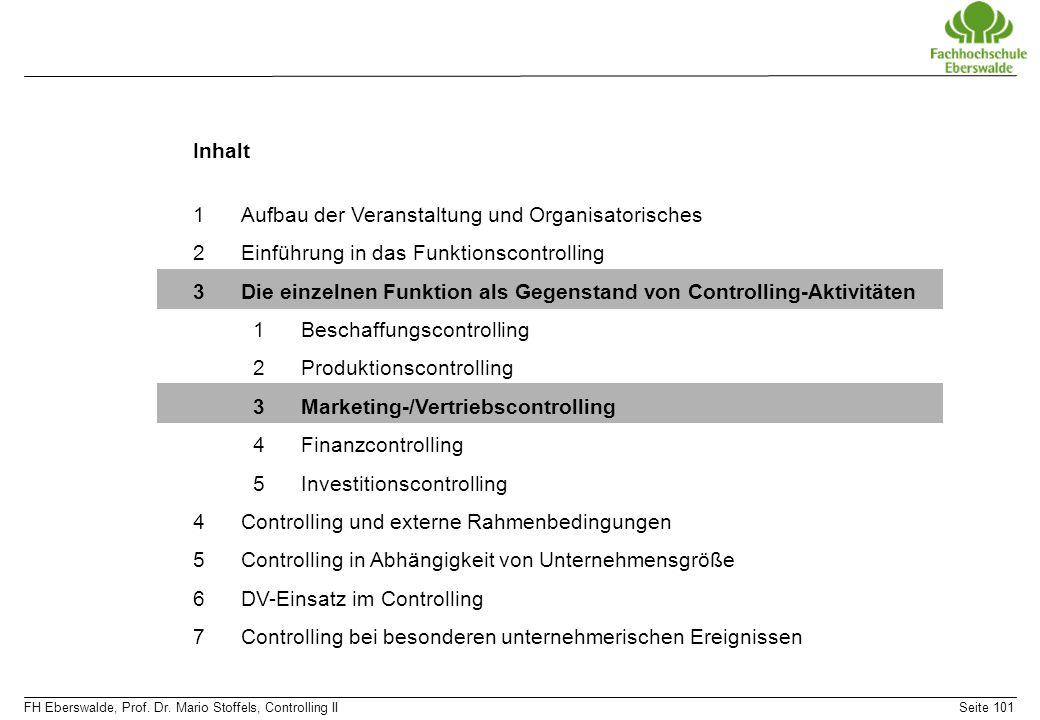 Inhalt Aufbau der Veranstaltung und Organisatorisches. Einführung in das Funktionscontrolling.