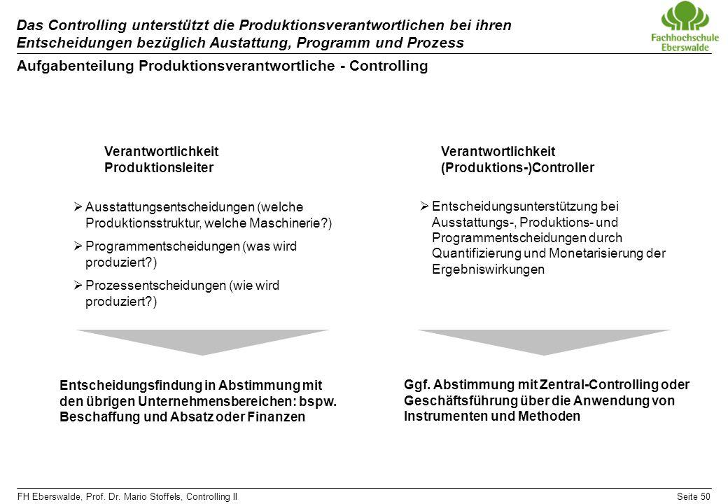Aufgabenteilung Produktionsverantwortliche - Controlling