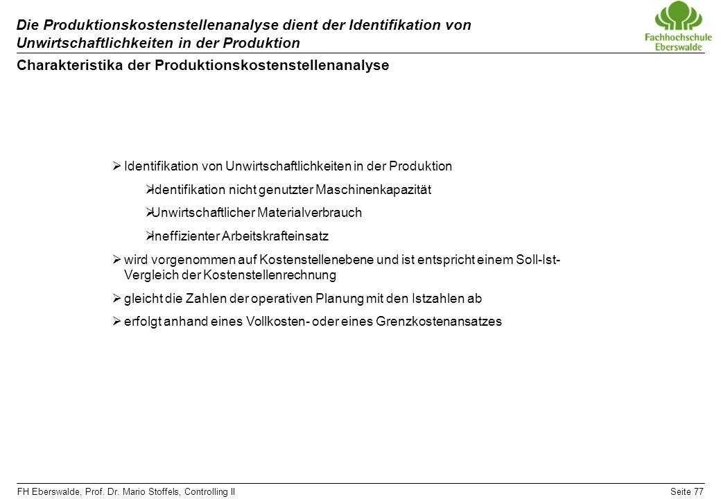 Charakteristika der Produktionskostenstellenanalyse
