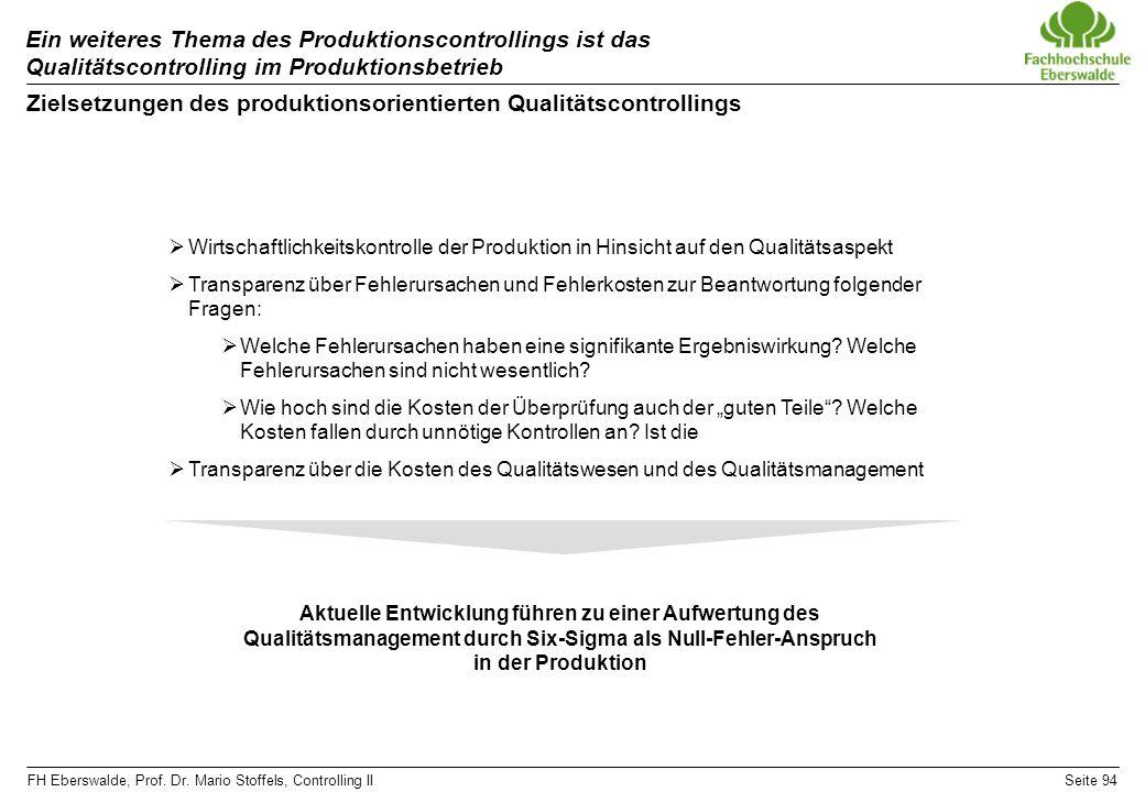 Zielsetzungen des produktionsorientierten Qualitätscontrollings