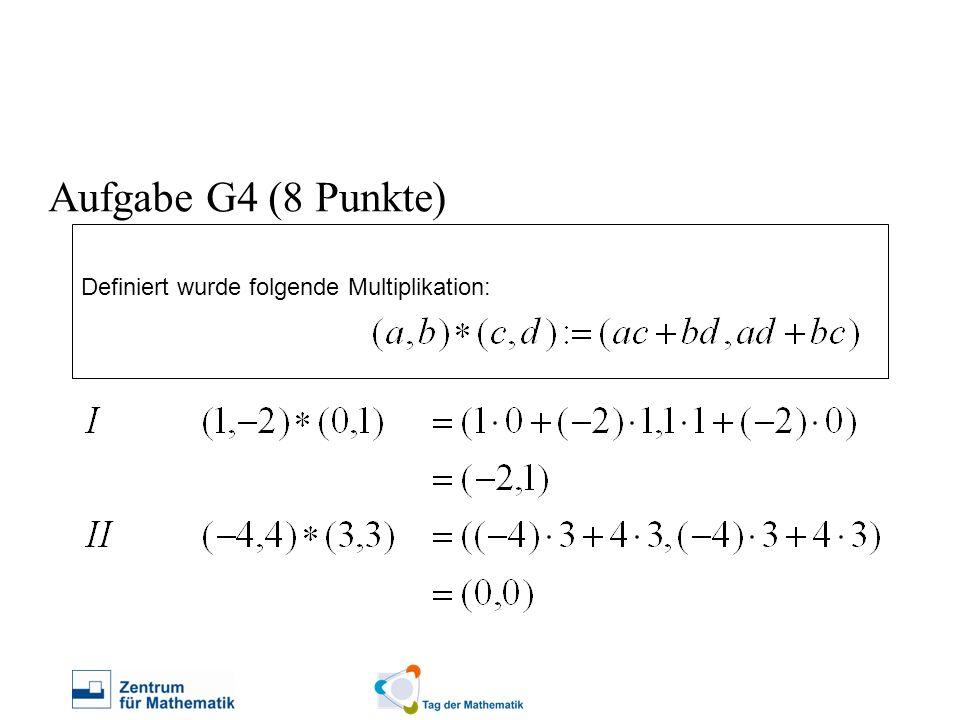 Definiert wurde folgende Multiplikation: