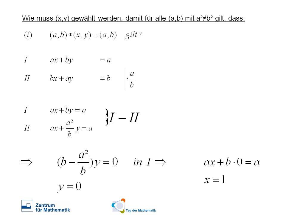 Wie muss (x,y) gewählt werden, damit für alle (a,b) mit a²≠b² gilt, dass:
