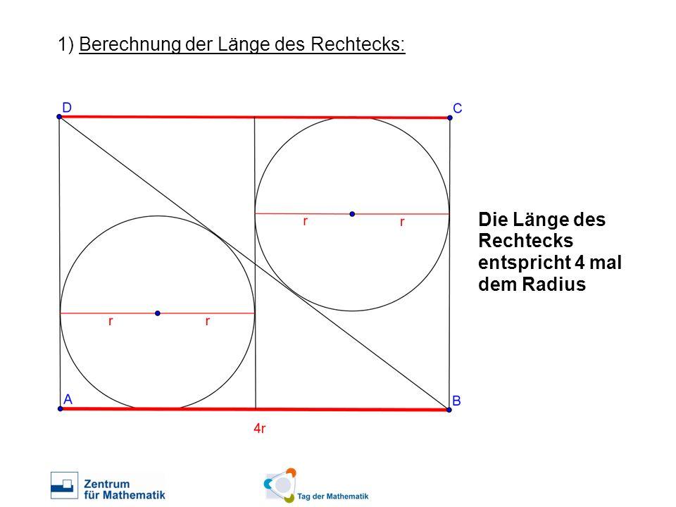 1) Berechnung der Länge des Rechtecks: