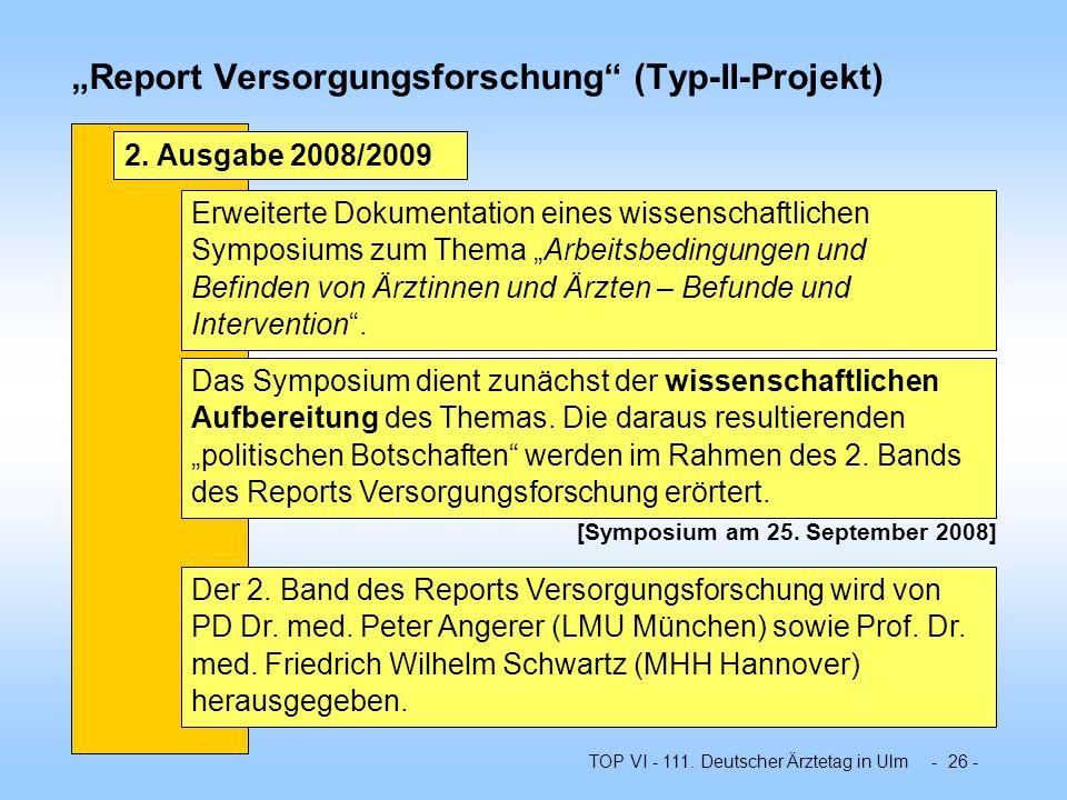 """""""Report Versorgungsforschung (Typ-II-Projekt)"""