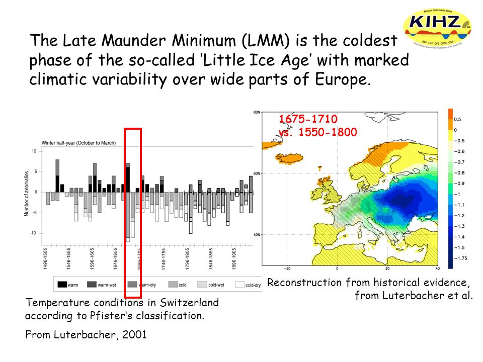 The Late Maunder Minimum (LMM) is the coldest phase of the so-called 'Little Ice Age' with marked climatic variability over wide parts of Europe.
