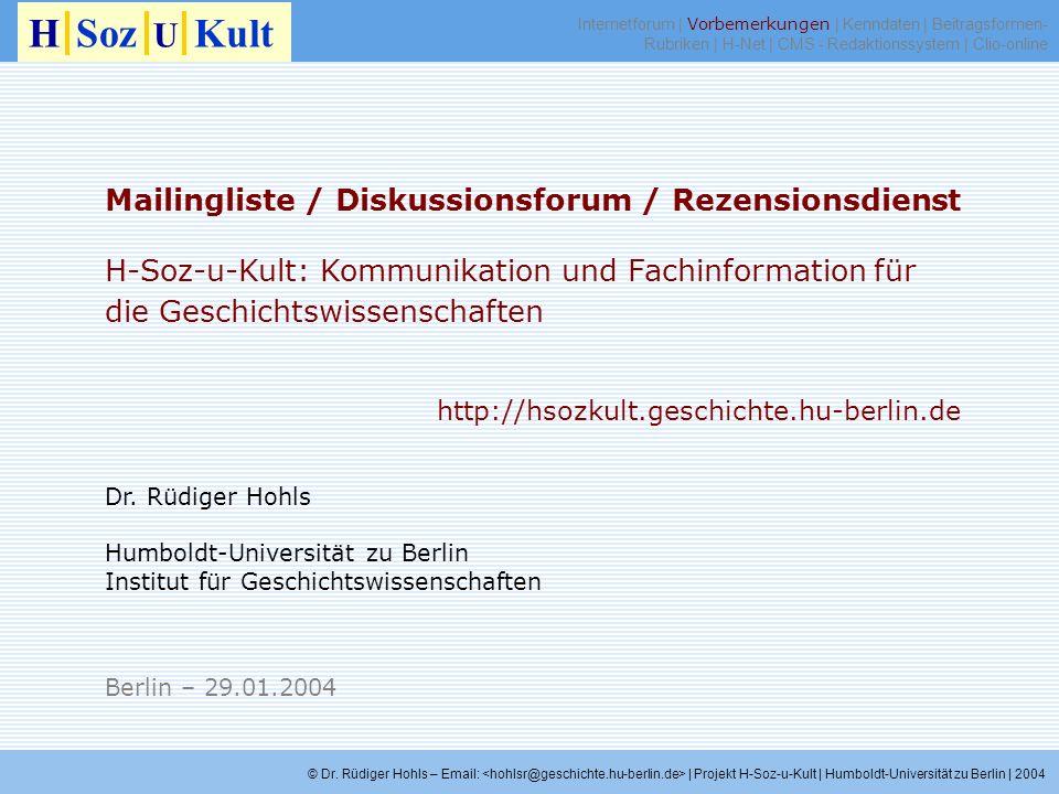 H Soz U Kult Mailingliste / Diskussionsforum / Rezensionsdienst