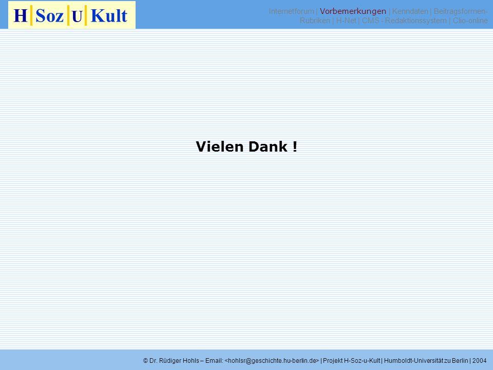 H Soz U KultInternetforum | Vorbemerkungen | Kenndaten | Beitragsformen-Rubriken | H-Net | CMS - Redaktionssystem | Clio-online.