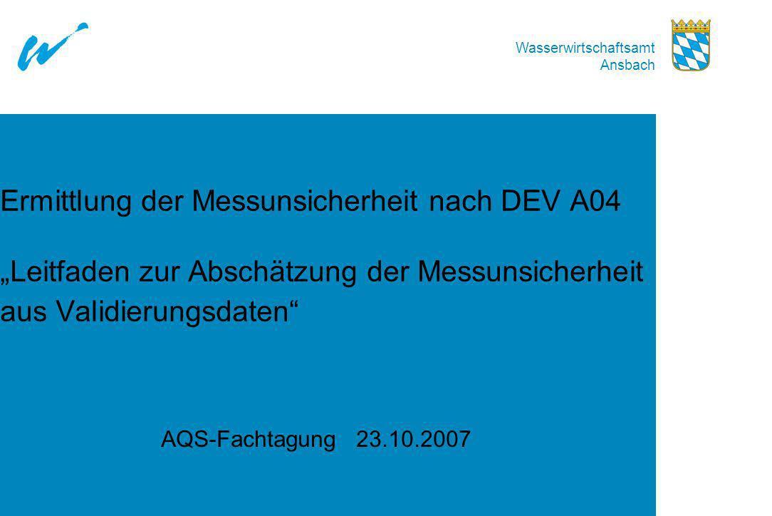 """Ermittlung der Messunsicherheit nach DEV A04 """"Leitfaden zur Abschätzung der Messunsicherheit aus Validierungsdaten"""