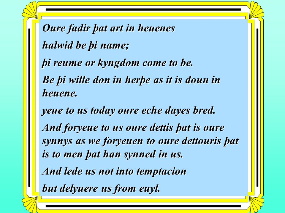 Oure fadir þat art in heuenes