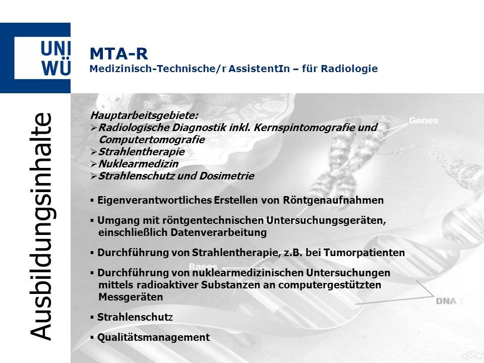 MTA-R Medizinisch-Technische/r AssistentIn – für Radiologie