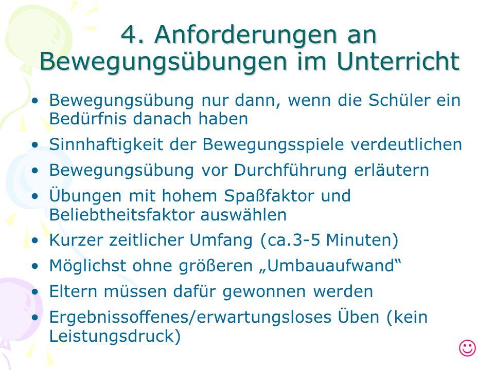 4. Anforderungen an Bewegungsübungen im Unterricht