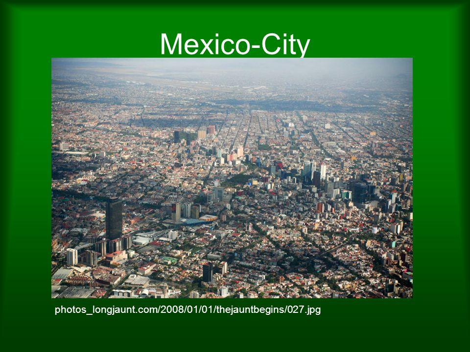 Mexico-City photos_longjaunt.com/2008/01/01/thejauntbegins/027.jpg