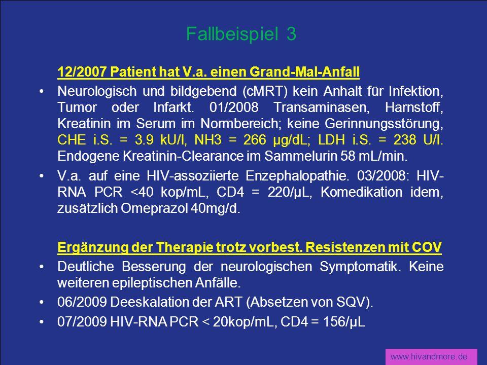 Fallbeispiel 3 12/2007 Patient hat V.a. einen Grand-Mal-Anfall