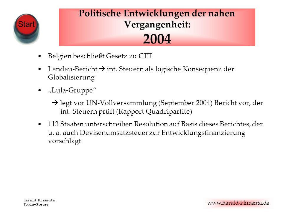 Politische Entwicklungen der nahen Vergangenheit: 2004