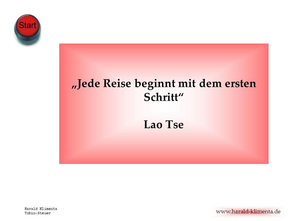 """""""Jede Reise beginnt mit dem ersten Schritt Lao Tse"""