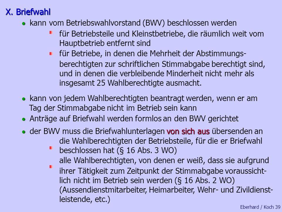 X. Briefwahl · kann vom Betriebswahlvorstand (BWV) beschlossen werden