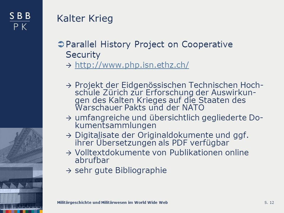 Kalter Krieg Parallel History Project on Cooperative Security
