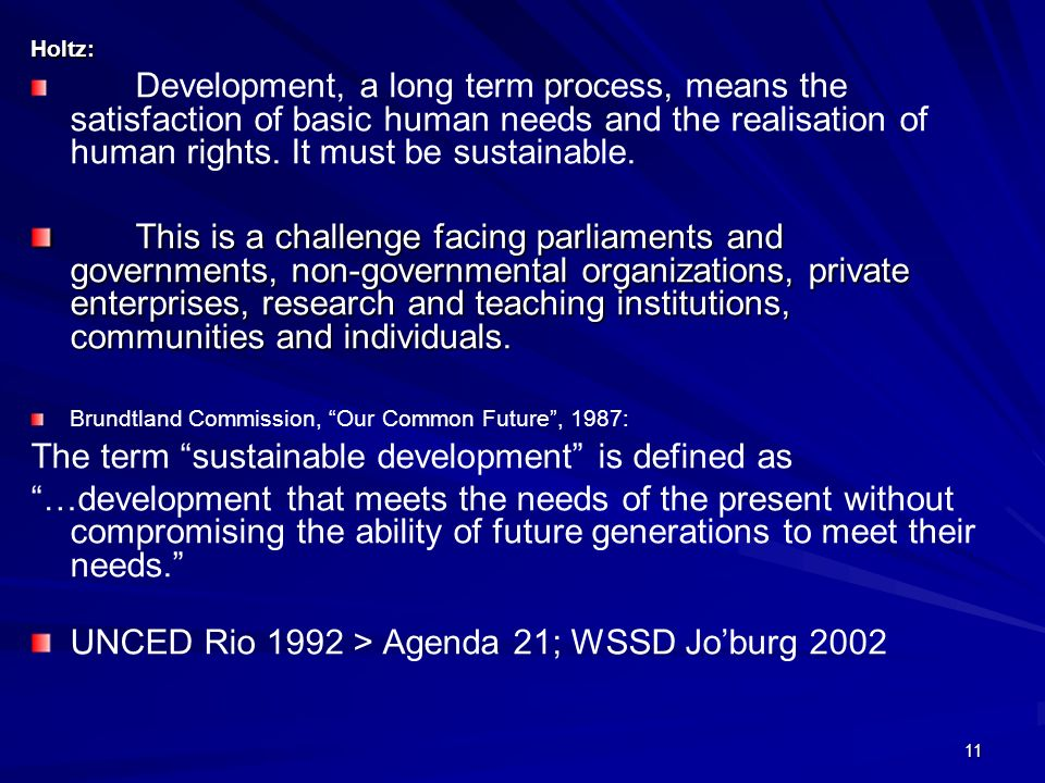 The term sustainable development is defined as