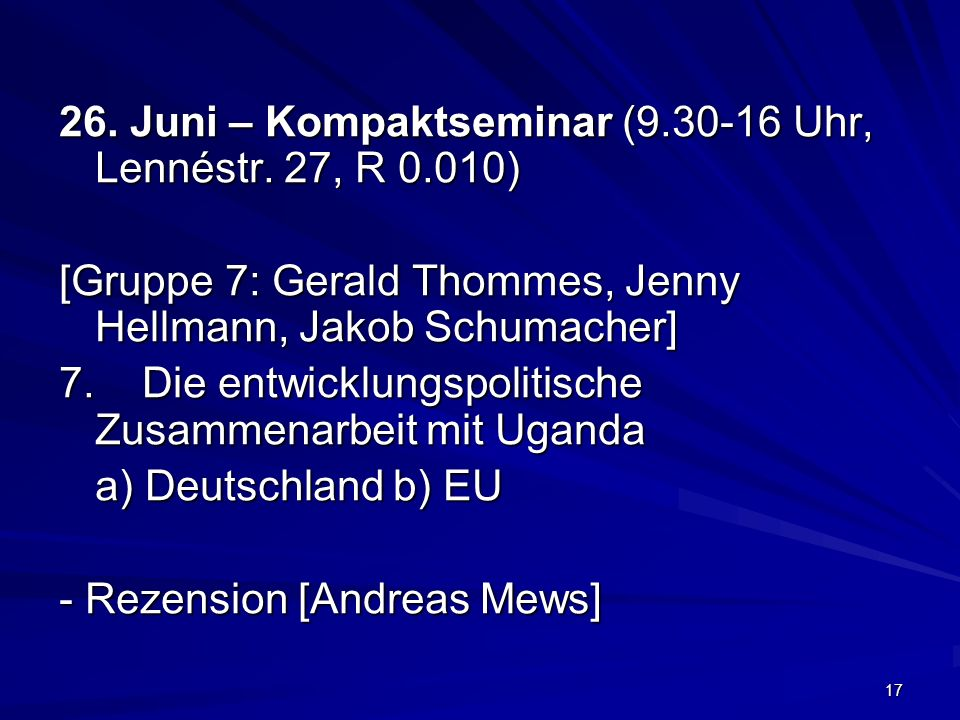 26. Juni – Kompaktseminar (9.30-16 Uhr, Lennéstr. 27, R 0.010)