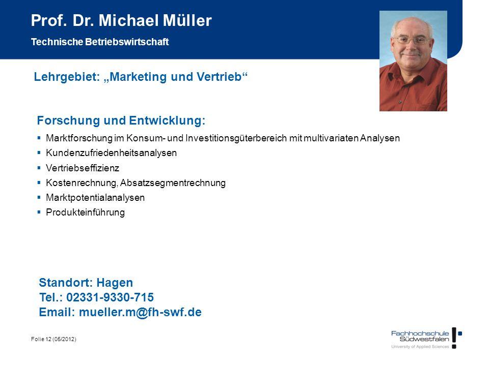 Prof. Dr. Michael Müller Technische Betriebswirtschaft