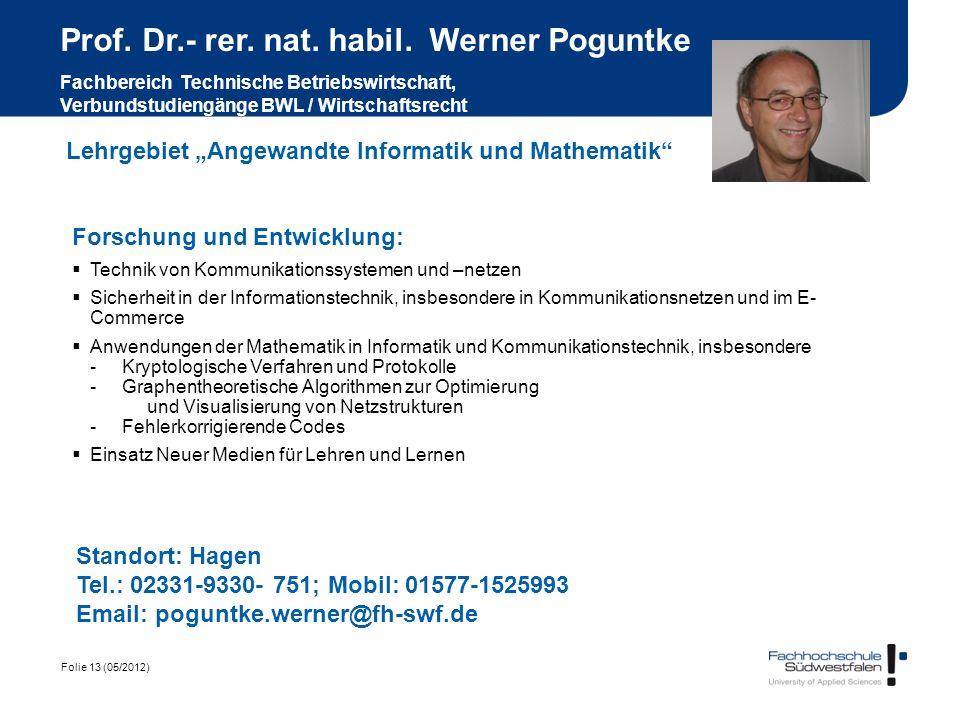 Prof. Dr.- rer. nat. habil. Werner Poguntke Fachbereich Technische Betriebswirtschaft, Verbundstudiengänge BWL / Wirtschaftsrecht