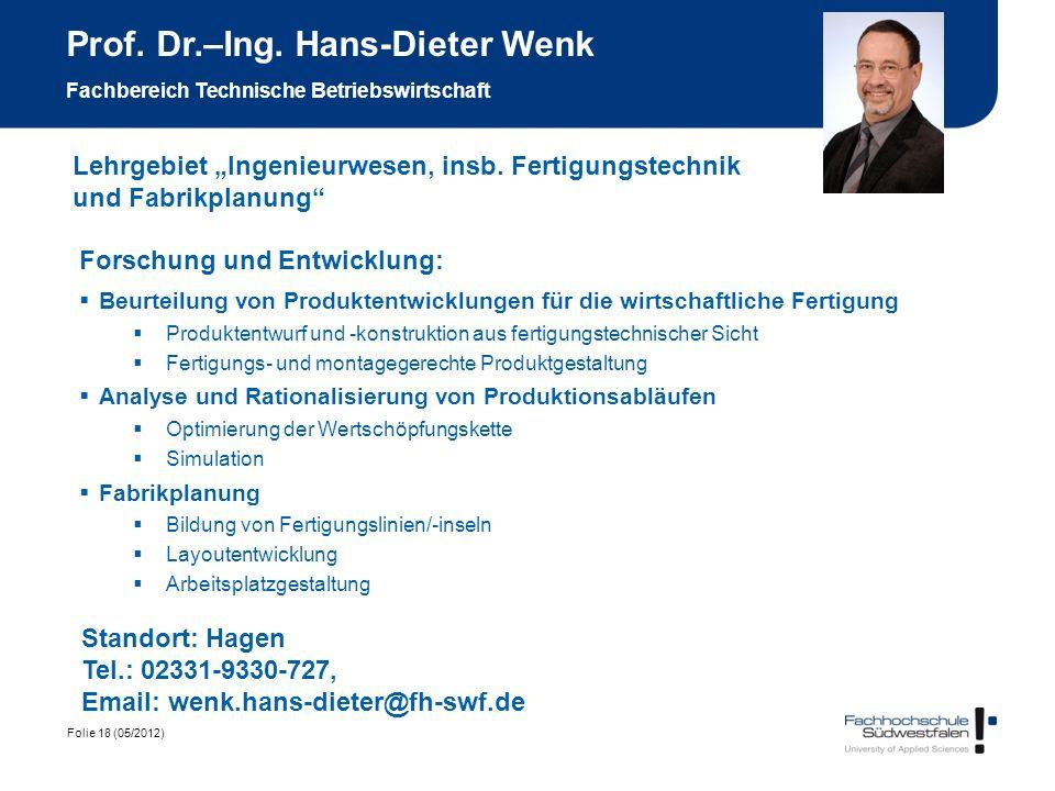 Prof. Dr.–Ing. Hans-Dieter Wenk Fachbereich Technische Betriebswirtschaft