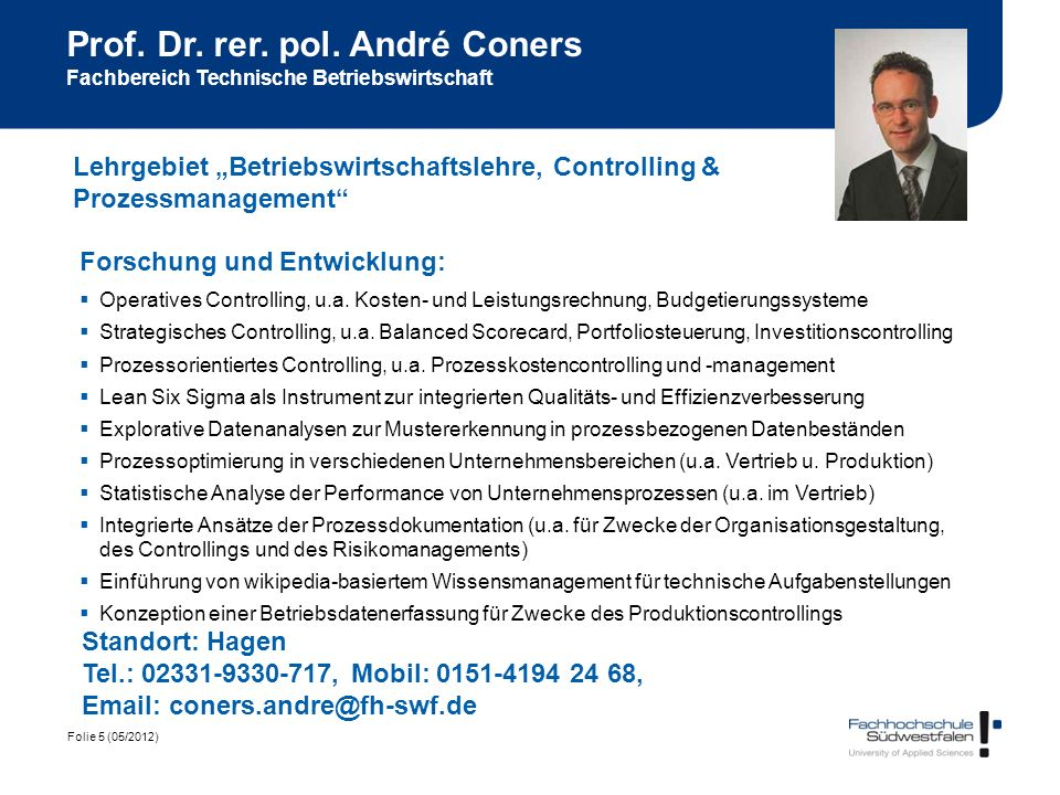 Prof. Dr. rer. pol. André Coners Fachbereich Technische Betriebswirtschaft